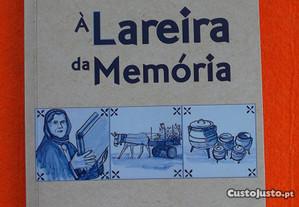 À Lareira da Memória - M. Lopes Marcelo