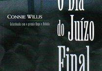 BOM ESTADO O Dia do Juízo Final de Connie Willis