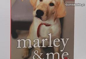 John Grogan / Marley & Me