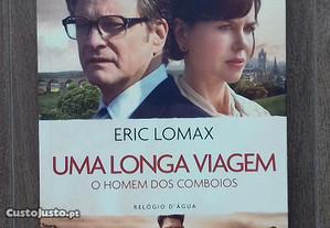 Uma Longa Viagem - Eric Lomax