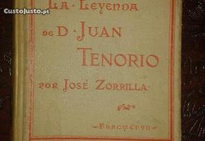 La leyenda de D. Juan Tenorio, de Jose Zorrilla.
