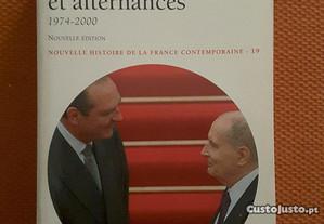 França. Crises et Alternances 1974/2000