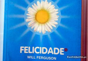 Livro FELICIDADE de Will Ferguson