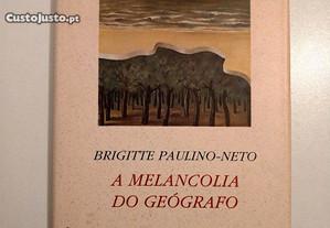 A Melancolia do Geógrafo de Brigitte Paulino Neto