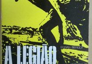 A Legião Estrangeira - Erwan Bergot