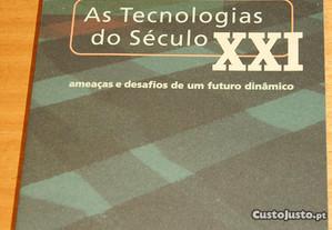 As Tecnologias do Século XXI, Ameaças e desafios..
