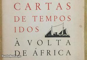 Cartas de tempos idos à volta de África