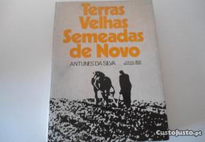 Terras Velhas Semeadas de Novo-Antunes da Silva