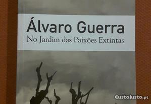Álvaro Guerra - No Jardim das Paixões Extintas