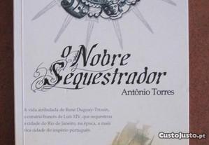 O Nobre Sequestrador, Antônio Torres