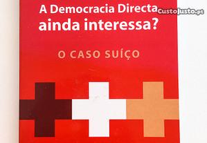 A Democracia Directa Ainda Interessa?