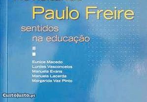Revisitando Paulo Freire Sentidos na Educação