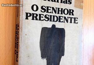 O Senhor Presidente // Miguel Ángel Asturias