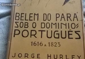 Belem do Pará sob domínio português (1616 a 1823)