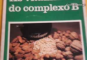 As Vitaminas do complexo B - Leonard Mervyn