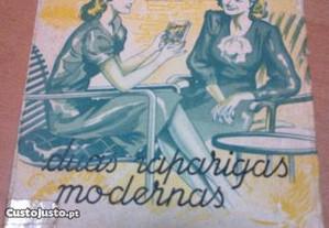 Confidências de duas raparigas modernas