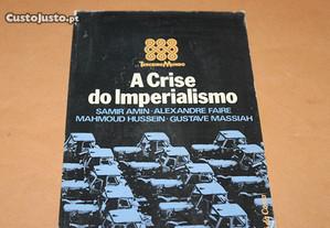 A Crise do Imperialismo de Samir Amin e outros