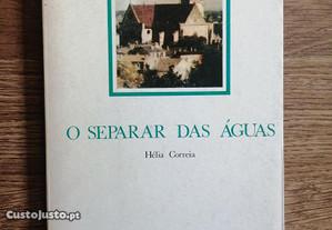 Hélia Correia / O Separar das Águas [1ª Edição]