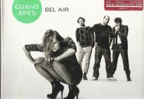 Guano Apes - Bel Air (limited edition)