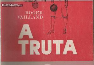 Roger Vailand - A truta