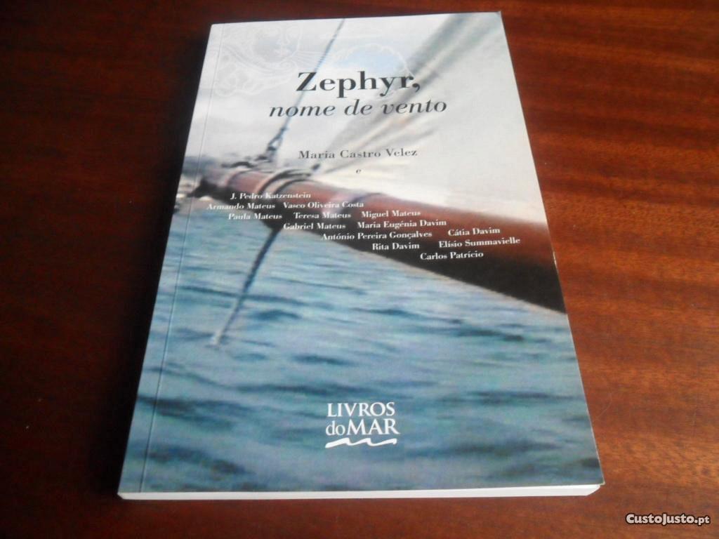 Zephyir Nome De Vento De Maria Castro Velez A Venda Livros