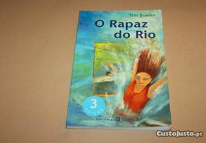 O Rapaz do Rio// Tim Bowler