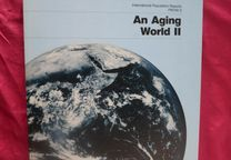 An Aging World II. International Population Reports by Kevin Kinsella