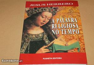 Palavra Religiosa No Tempo de Jesus Herrero