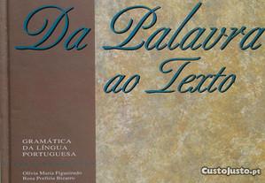 Da Palavra ao Texto - Olívia Maria Figueiredo - Livro