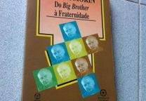 Edgar Morin - Do Big Brother à Fraternidade (porte