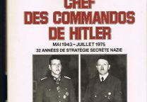 Skprzeny. Chef des commandes de Hitler