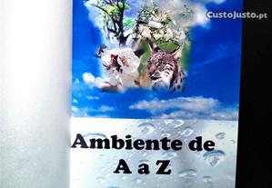 Ambiente de A a Z de António Augusto Lopes