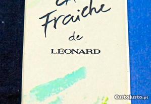 Eau Fraiche de Leonard.
