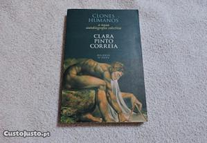 Clones Humanos - Clara Pinto Correia