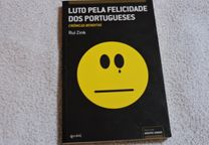 Luto pela felicidade dos portugueses - Rui Zink