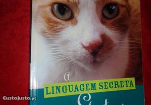 A Linguagem Secreta dos Gatos