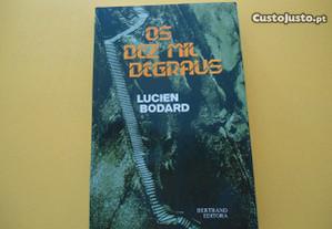 Os Dez Mil Degraus por Lucien Bodard (1992)