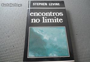 Encontros no Limite por Stephen Levine
