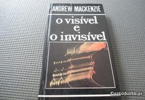 O Visível e o Invisível de Andrew Mackenzie
