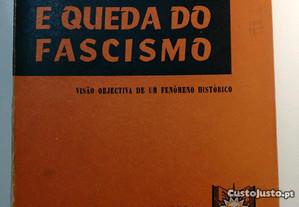 Ascensão e queda do Fascismo - Gianfranco Bianchi