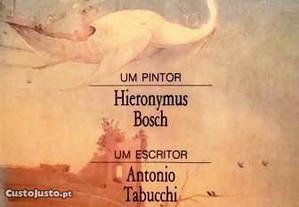As Tentações. Um Pinto Bosch Um Escritor Tabucchi