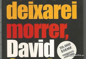 Miguel S. Tavares-Não te deixarei morrer David Cro