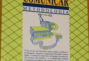 A Arte de Comunicar - Metodologia