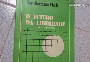 O Futuro da Liberdade (portes grátis)