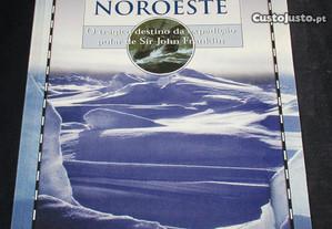 Livro A Passagem Noroeste Expedição Polar