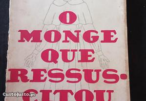 O Monge que Ressuscitou - B.H. Pearson