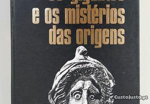 Os Gigantes e os Mistérios das Origens