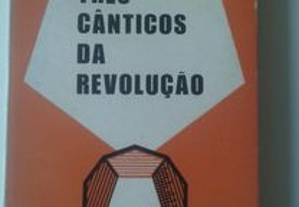 Três Cânticos da Revolução