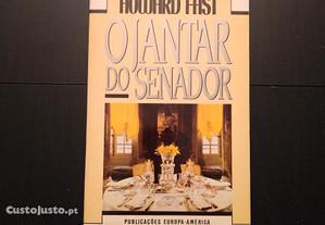 Howard Fast - O Jantar do Senador