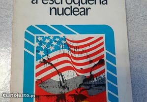 A Escroqueria Nuclear (portes grátis)